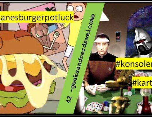 42 – geeksandnerdswelcome veganesburgerpotluck spieleabend