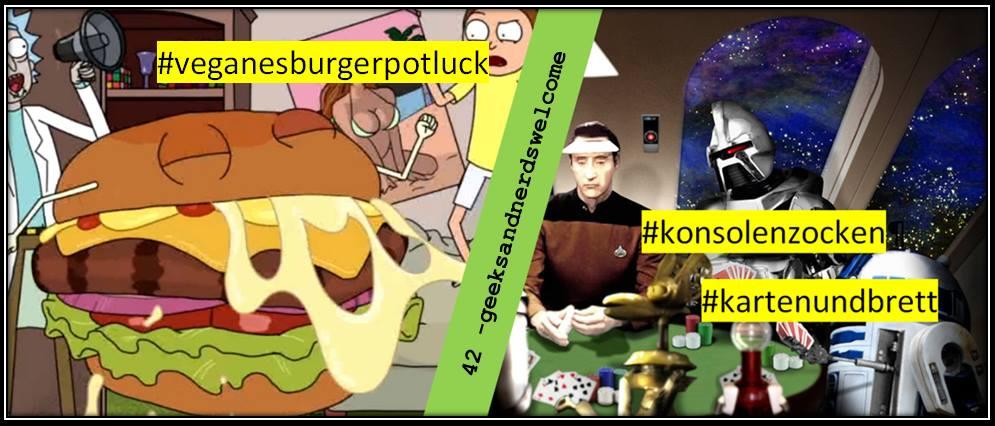 42 - geeksandnerdswelcome veganesburgerpotluck spieleabend